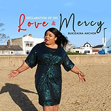 Declaration of His Love and Mercy