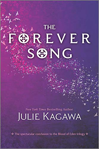 The Forever Song (Inkyard Press / Harlequin Teen)