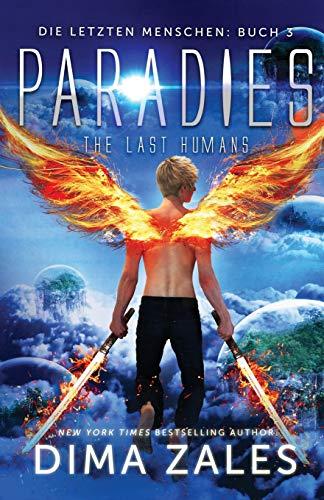 Paradies - the Last Humans (Die letzten Menschen, Band 3)