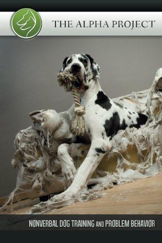 The Alpha Project: Nonverbal Dog Training & Problem Behavior