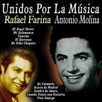 Unidos por la Música: Rafael Farina & Antonio Molina
