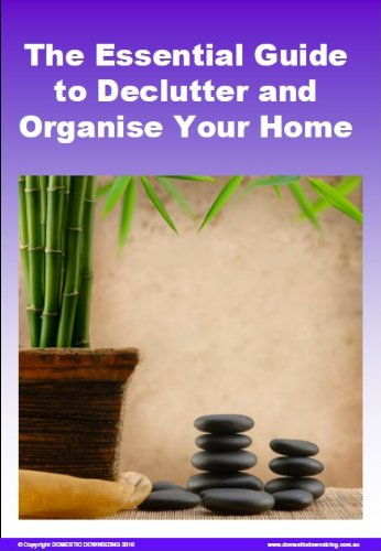 The Essential Guide to Declutter and Organize Your Home (English Edition) PDF Books