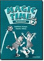MAGIC TIME 2 WORKBOOK