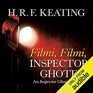 Filmi, Filmi, Inspector Ghote                   By:                                                                                                                                 H. R. F. Keating                               Narrated by:                                                                                                                                 Sam Dastor                      Length: 6 hrs and 37 mins     11 ratings     Overall 4.2