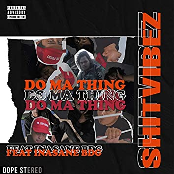 Do My thing (feat. Insane)