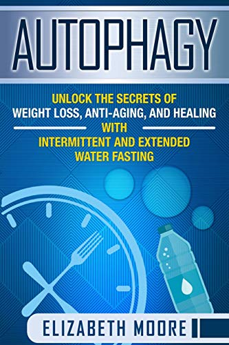 51J1GWqqGLL - Autophagy: Unlock the Secrets of Weight Loss, Anti-Aging, and Healing with Intermittent and Extended Water Fasting
