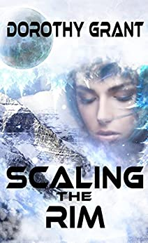 Scaling The Rim by [Dorothy Grant]