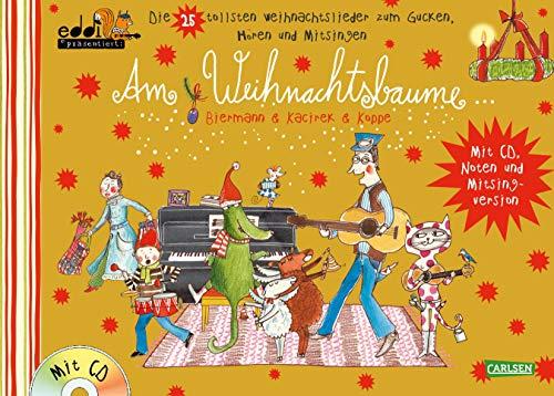 Am Weihnachtsbaume GOLD: eddi präsentiert: Die 25 tollsten Weihnachtslieder zum Gucken, Hören und Mitsingen - Buch mit CD