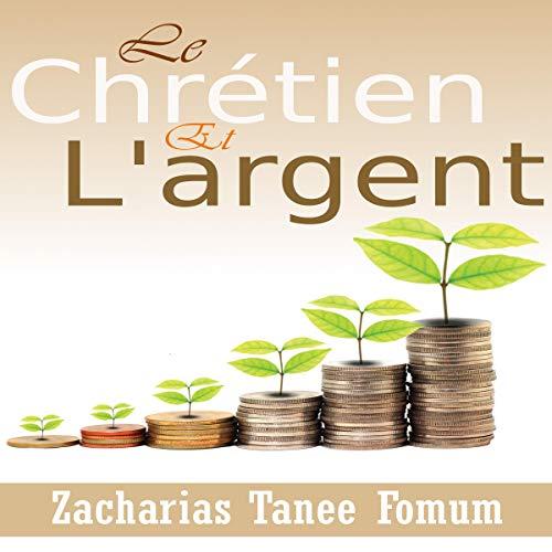 Le Chretien et L'argent [The Christian and Money] Titelbild