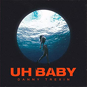 Uh Baby