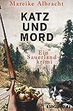 Katz und Mord: Ein Sauerland-Krimi (Ein Fall für Anne Kirsch, Band 1)