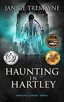 Haunting in Hartley: A Supernatural and Paranormal Ghost Story (Haunting Clarisse Book 2) by [Janice Tremayne, Momir Borocki]