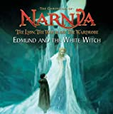 The Lion, the Witch and the Wardrobe: Picture Book: Edmund and the White Witch (The Chronicles of Narnia)