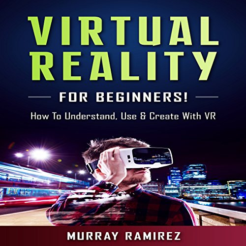 Virtual Reality for Beginners! audiobook cover art