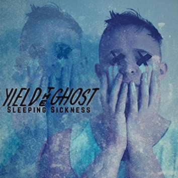 Sleeping Sickness (feat. Nathan Kane)