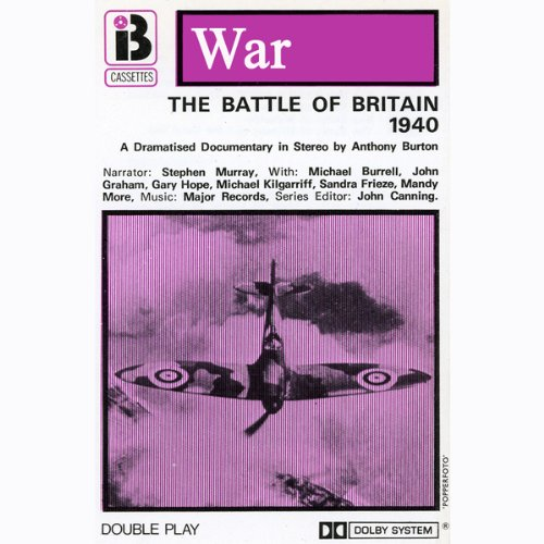 The Battle of Britain (Dramatised)                   By:                                                                                                                                 Anthony Burton                               Narrated by:                                                                                                                                 Stephen Murray,                                                                                        Michael Burrell,                                                                                        John Graham,                   and others                 Length: 55 mins     9 ratings     Overall 4.2