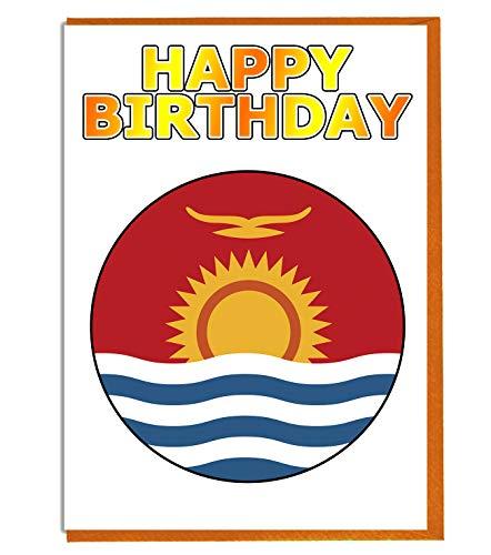 Kiribati-Flagge – Geburtstagskarte – Fre& – Familie – Kollege – Mate – Boss – Loved One