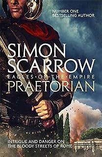 Praetorian: Simon Scarrow