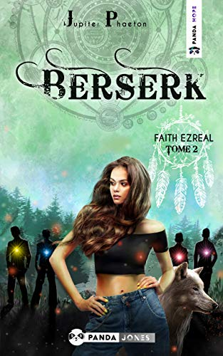 Berserk (Faith Ezreal t. 2) (French Edition)