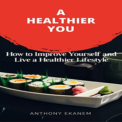 A Healthier You audiobook cover art