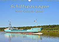 Schiffspassagen Nord-Ostsee-Kanal (Wandkalender 2022 DIN A3 quer): Eine Vielfalt an Schiffen auf einer der meist befahrenen Wasserstrassen der Welt, dem Nord-Ostsee-Kanal. (Monatskalender, 14 Seiten )