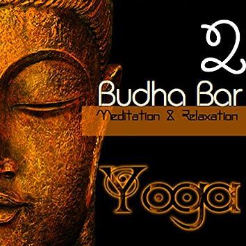 Budha-Bar (Yoga: Meditation & Relaxation ) 2
