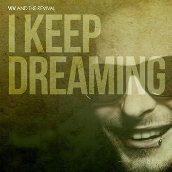 I Keep Dreaming