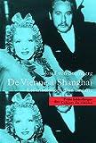 De Vienne à Shangai - Les Tribulations d'un cinéaste