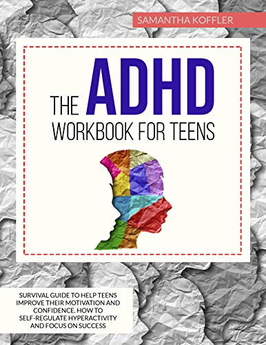 The ADHD Workbook for Teens: Sur...