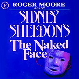 The Naked Face                   By:                                                                                                                                 Sidney Sheldon                               Narrated by:                                                                                                                                 William Roberts                      Length: 5 hrs and 41 mins     2 ratings     Overall 5.0