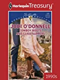 Cowboy Boots and Glass Slippers (Silhouette Special Edition Book 1284)