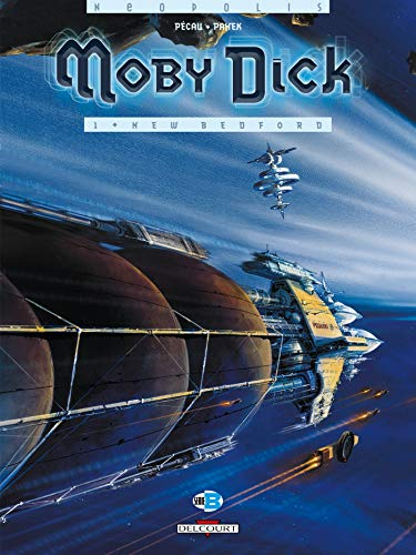 Moby Dick T01: New Bedford