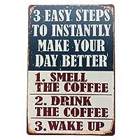 あなたの一日をより良くするための3つの簡単なステップ金属の装飾錫のサインヴィンテージ錫プラークコーヒー家の壁の装飾-20x30cm