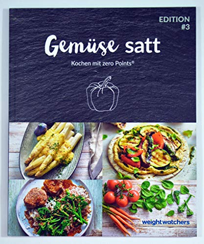 Gemüse satt Kochbuch von Weight Watchers *2018 - Kochen mit zero Points®*