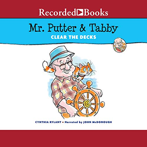 Mr. Putter and Tabby Clear the Decks  By  cover art