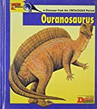 Looking At...Ouranosaurus: A Dinosaur from the Cretaceous Period (The New Dinosaur Collection)
