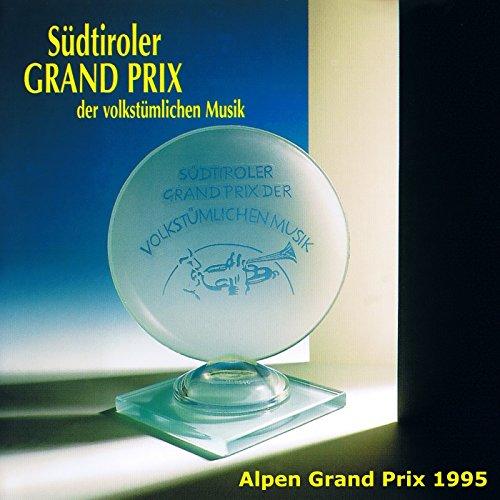 Südtiroler Grand Prix der volkstümlichen Musik - Alpen Grand Prix 1995