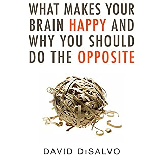 What Makes Your Brain Happy and Why You Should Do the Opposite cover art