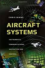Aircraft Systems: Instruments, Communications, Navigation, and Control (Wiley - IEEE)