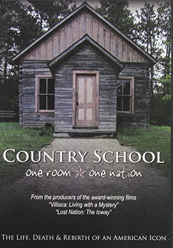 Country School: One Room, One Nation