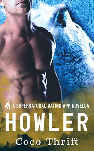 Howler : Hellmatch - A Supernatural Dating App Novella (Hellmatch: A Supernatural Dating App) (English Edition)