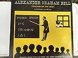 Alexander Graham Bell (Teacher of the Deaf)