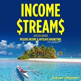 Income Streams: 2 Manuscripts - Passive Income + Affiliate Marketing audiobook cover art