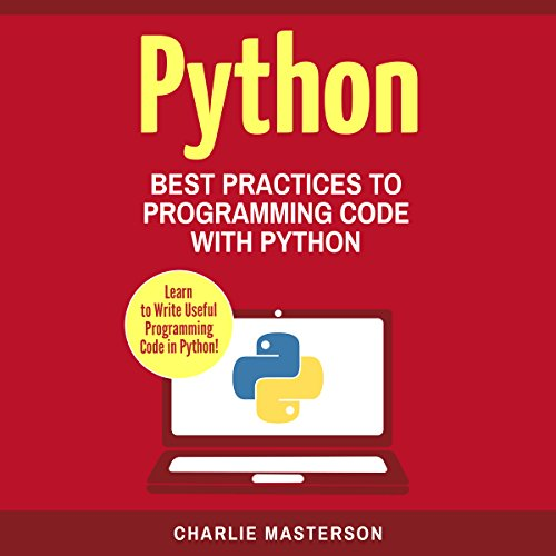 Python: Best Practices to Programming Code with Python, Volume 3 audiobook cover art