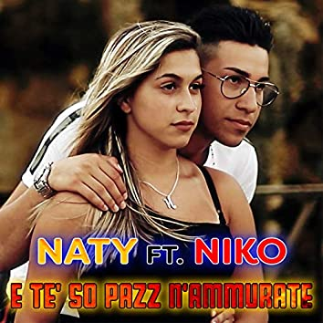 'E te so' pazz 'nnammurate (feat. Niko)