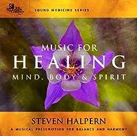Music For Healing by Steven Halpern (2003-01-21)