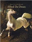 L'univers d'Alfred de Dreux : 1810-1860
