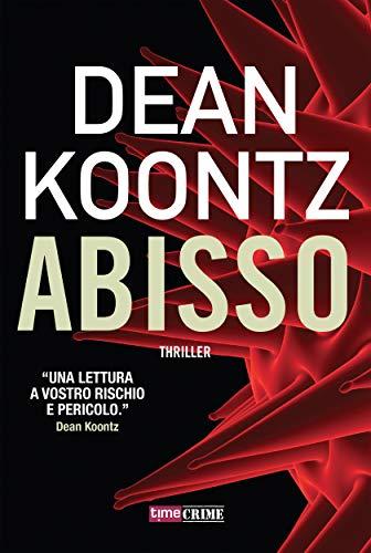 Abisso - Il romanzo della profezia (Timecrime)