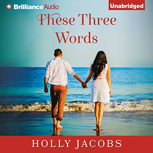 These Three Words audiobook cover art
