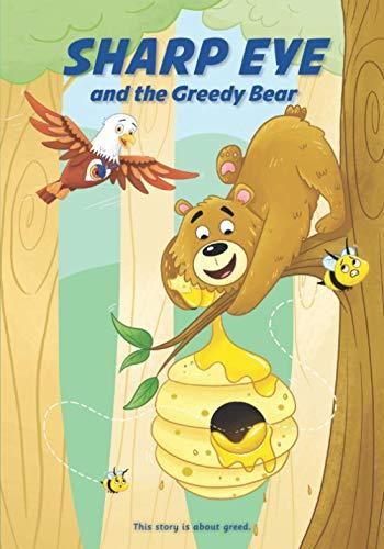 SHARP EYE and the Greedy Bear (Sharp Eye Series)